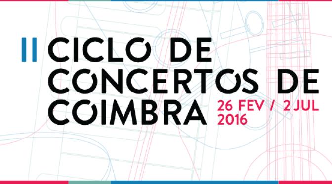 II Ciclo de Concertos de Coimbra – Dar recebendo. Humanismo pela arte.