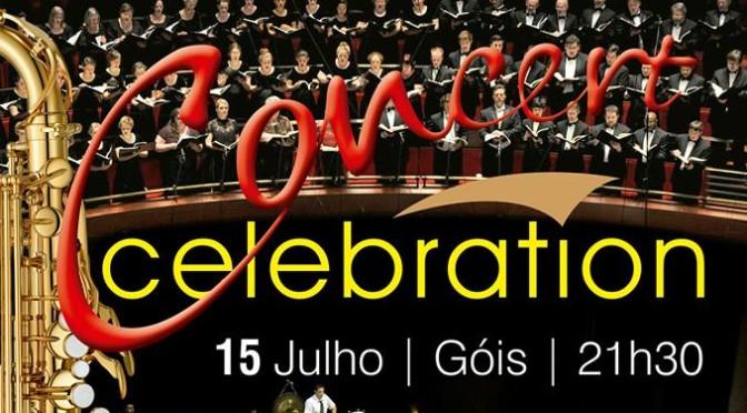 Concert Celebration – 15 de julho | Góis | 21h30