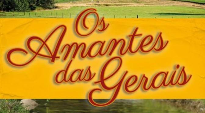 """OS AMANTES DAS GERAIS"" de Maria Jacinta de Resende Borges"