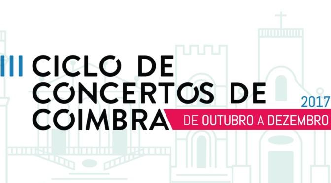 Ciclo de Concertos com nove espetáculos em Coimbra entre outubro e dezembro