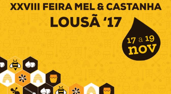 Feira do Mel e da Castanha da Lousã – 17 a 19 de Novembro