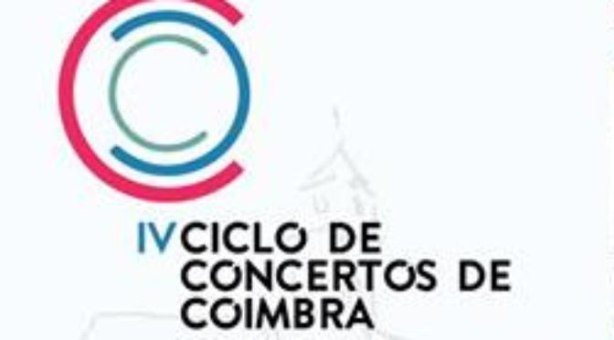 Programação do IV Ciclo de Concertos de Coimbra