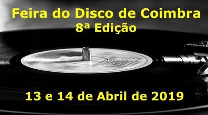8ª Edição da Feira do Disco de Coimbra