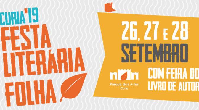 FESTA LITERÁRIA FOLHA'19 – CURIA 26, 27 E 28 DE SETEMBRO