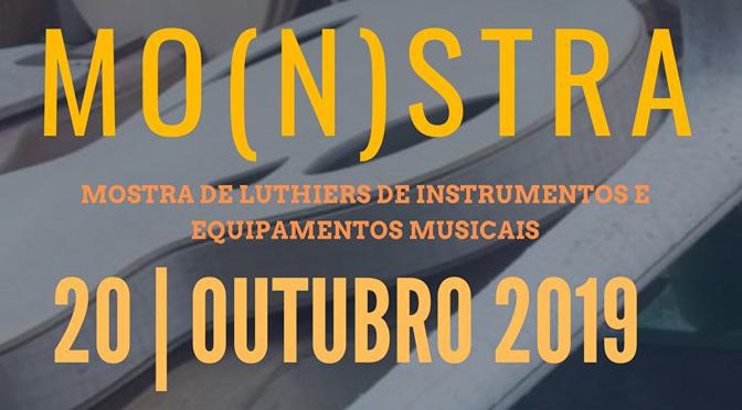 MO(n)STRA DE LUTHIERS – 20 de outubro de 2019