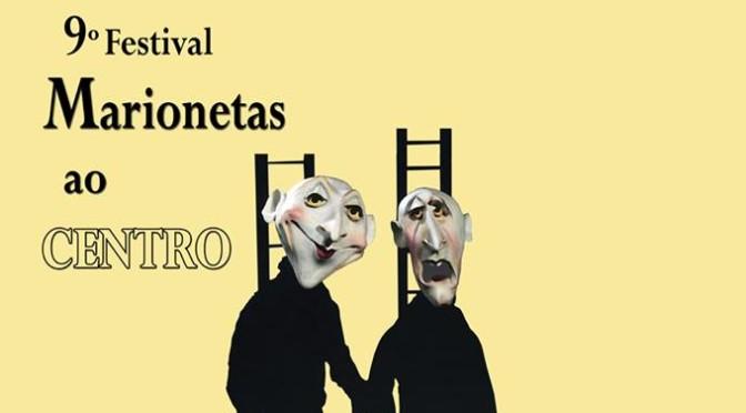 """9º festival """"Marionetas ao Centro"""""""